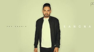 Kangna (Cover) – Pav Dharia [AUDIO ONLY]