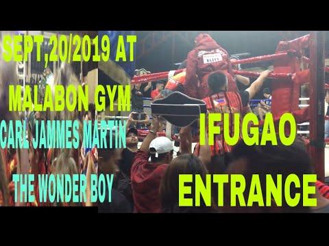 Carl jammes martin VS Benezier alolod september,20 2019 the ifugao entrance