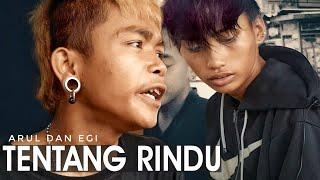 Download lagu Tentang Rindu Arul Dan Egi Mp3