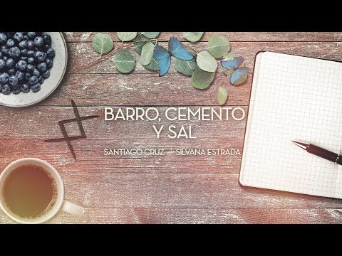 Santiago Cruz y Silvana Estrada - Barro, cemento y sal (Lyric Video)