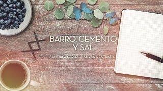 Santiago Cruz Barro Cemento Y Sal Feat Silvana Estrada