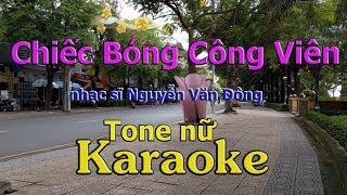 Karaoke Chiếc Bóng Công Viên Tone Nữ