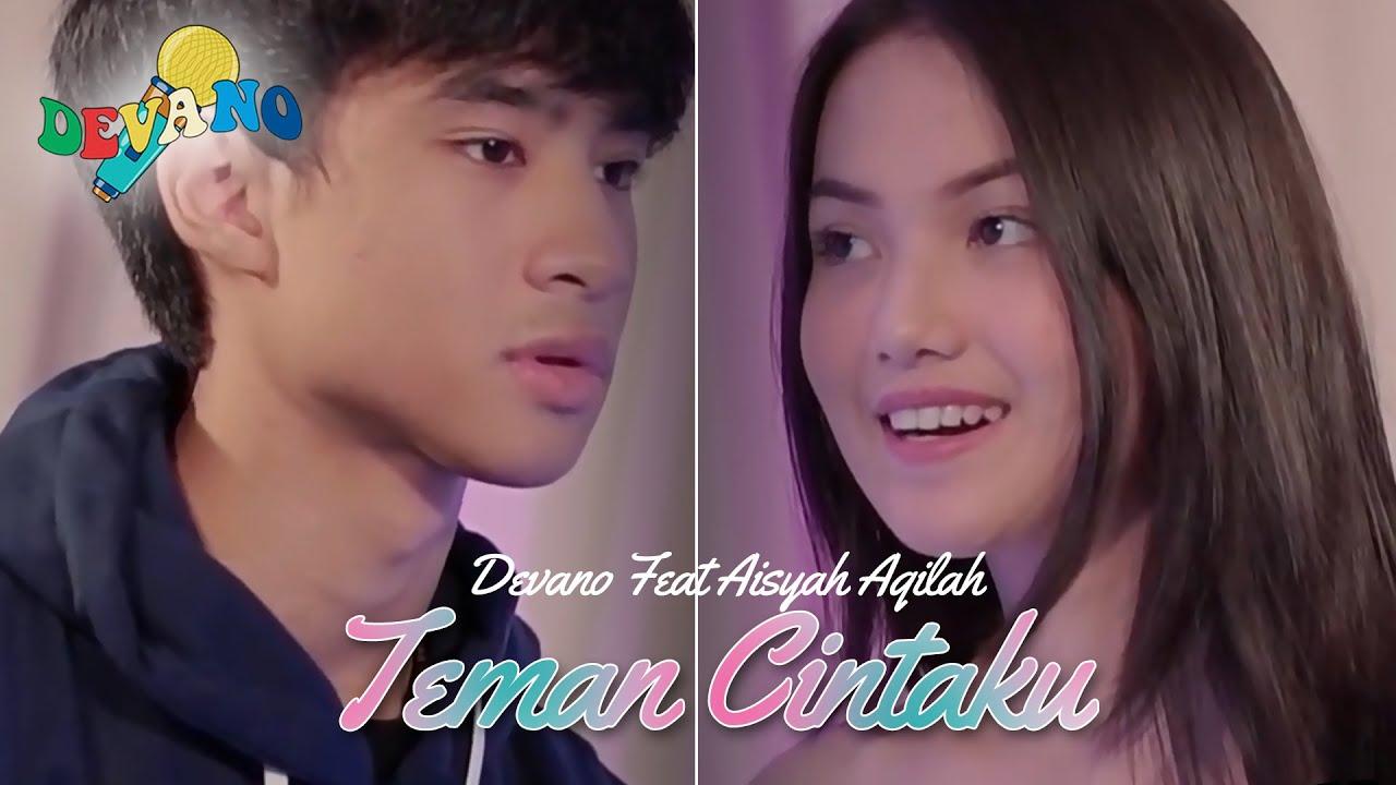 Download Lagu Devano Danendra Ft Aisyah Aqilah Teman Cintaku