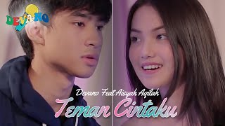 Devano Danendra Feat Aisyah Aqilah - Teman Cintaku  (Official Music Video)