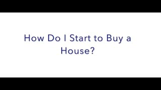 FAQ Friday: How Do I Start to Buy a House?