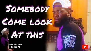 """""""Somebody Come Look At This"""" - World Of Wave Ep 2"""