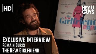 Romain Duris Exclusive Interview - The New Girlfriend (Une nouvelle amie)