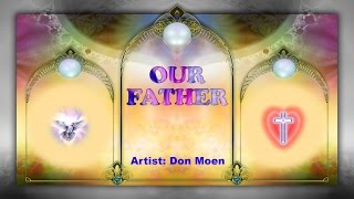 Our Father – Don Moen (with Lyrics)