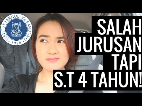 Video [Tips Kuliah] SHARING SALAH JURUSAN di ITB - Lulus alhamdulillah normal 4 tahun