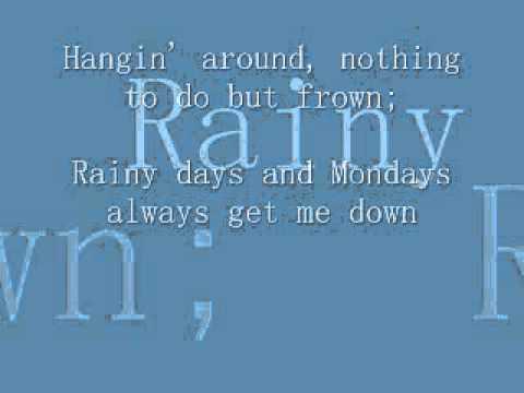 Rainy days and Mondays lyrics