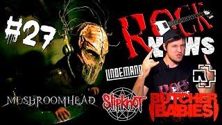ROCK NEWS#27 - Mushroomhead l Slipknot l Rammstein l Lindemann