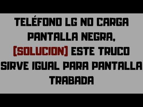 NO ENCIENDE TELEFONO LG  solución 2019 ✔️PANTALLA NEGRA,NO PRENDE,TELÉFONO MUERTO.2019
