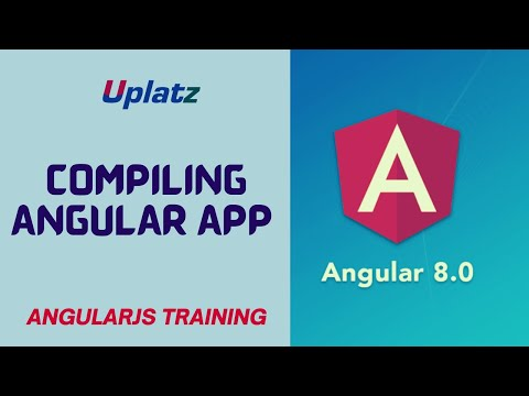 Compiling Angular App | AngularJS Training Course | Learn how to ...