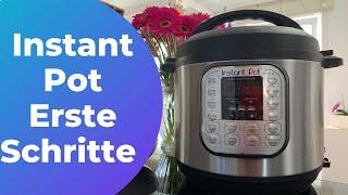 Instant Pot - erste Schritte - elektronischer Schnellkochtopf (weitere Hinweise in der Beschreibung)