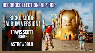 Travis Scott   SICKO MODE (ft. Drake) (Album Version) (HQ Audio)