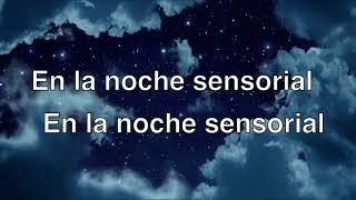 Noche Sensorial  Esteman Letra