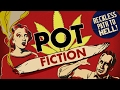 Documentary Drugs - Pot Fiction
