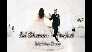 Wedding Dance || Perfect   Ed Sheeran