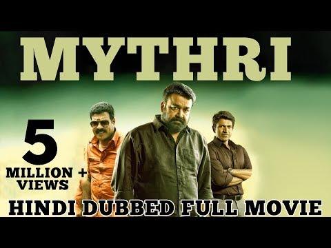 Mythri - Hindi Dubbed Full Movie | Puneeth Rajkumar, Mohan Lal, Athul Kulkarni
