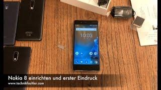 Nokia 8 einrichten und erster Eindruck