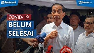 Presiden Joko Widodo Mengatakan Ancaman Covid-19 Belum Selesai