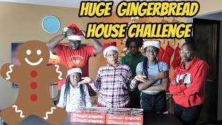 HUGE GINGERBREAD HOUSE CHALLENGE