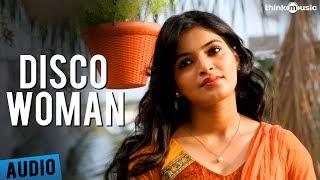 Disco Woman Full Song - Pizza 2: The Villa - Ashok Selvan, Sanchita Shetty, Nassar