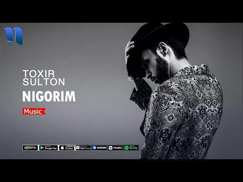 Toxir Sulton - Nigorim   Тохир Султон - Нигорим (music version)