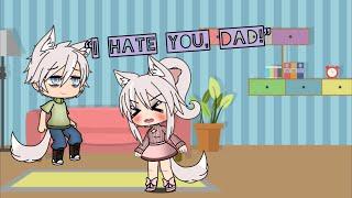 """""""I hate you, Dad!"""" ~ A GLMM ~ (Orginal…?) ~ 105 subs special💫 ~ (⚠️10+ !⚠️)"""