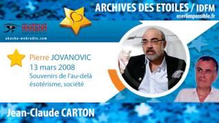 Pierre JOVANOVIC | Souvenirs de l'au-delà, ésotérisme, société | Archive IDFM