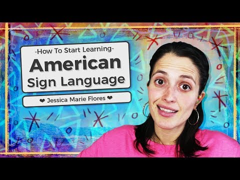 How to Start Learning American Sign Language ❤ Jessica Marie Flores ❤