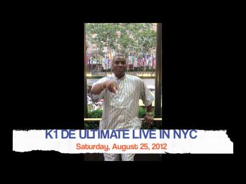K1 DE ULTIMATE in NEW YORK CITY AUGUST 25TH