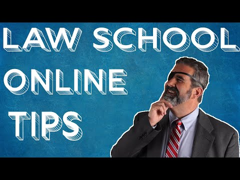 14 Tips for Law School Online Courses