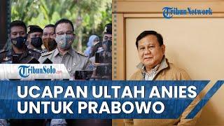 Anies Ucapkan Ulang Tahun ke Prabowo: Berikan yang Terbaik untuk Rakyat