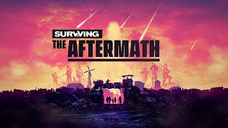 Видео Surviving the Aftermath
