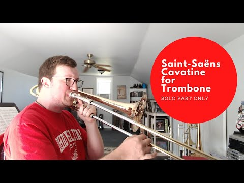 Saint-Saëns Cavatine for Trombone (Solo Part Only)