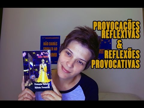 Resenha - Provocações Reflexivas & Reflexões Provocativas | Quatro Sentidos