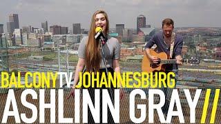 ASHLINN GRAY - BATTLESHIPS (BalconyTV)