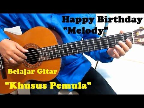 Happy birthday  quot melody quot  khusus pemula   belajar gitar khusus untuk pemula