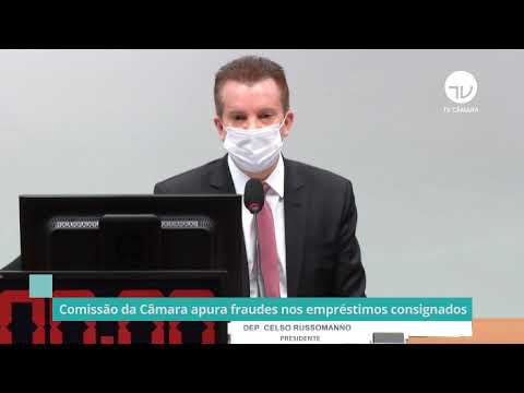 Comissão apura fraudes nos empréstimos consignados – 13/05/21