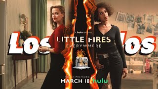 Little Fires Everywhere | SEASON 1 (2020) | Hulu | Trailer Oficial Legendado | Los Chulos Team