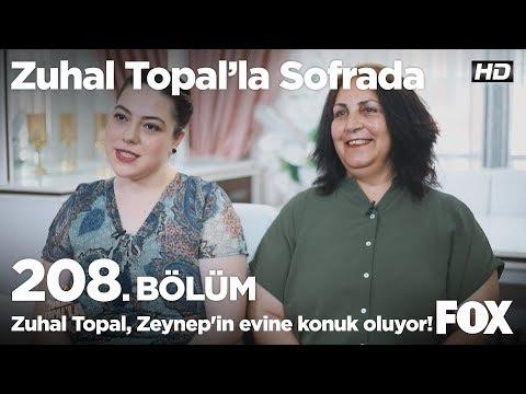 Zuhal Topal, Zeynep in evine konuk oluyor! Zuhal Topal la Sofrada 208. Bölüm