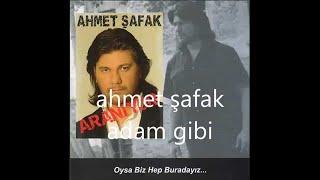 Ahmet Şafak- Adam Gibi