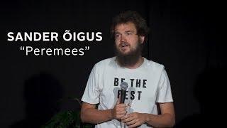 """Sander Õigus - """"Peremees"""""""