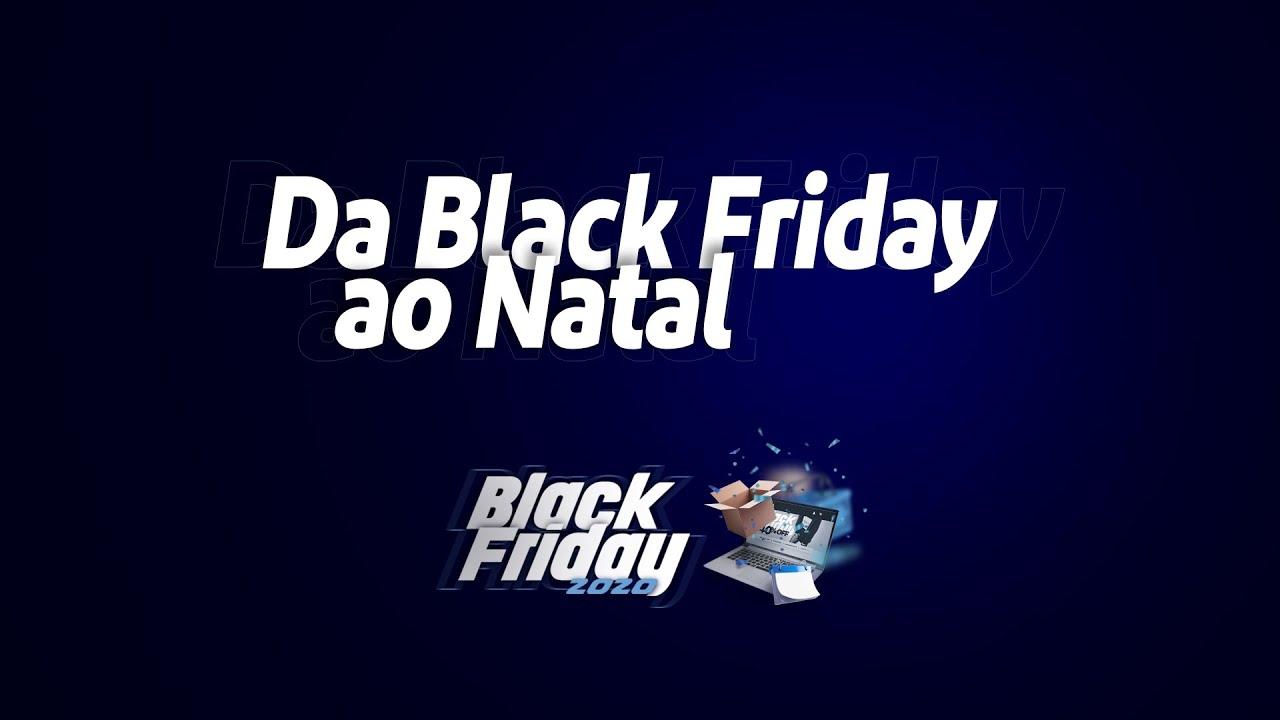 da black friday ao natal