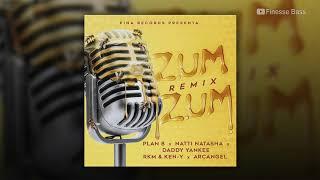 Zum Zum (Remix)(bass Boosted)   Plan B, Natti Natasha, Daddy Yankee, Rkm & Ken Y, Arcangel