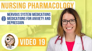 Medications for Anxiety and Depression- Pharmacology (2020 Edition) - Nervous System