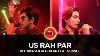 Coke Studio Season 10| Us Rah Par| Ali Hamza & Ali Zafar