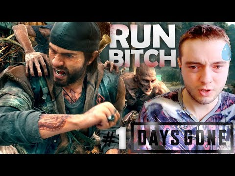 Let's Play Days Gone #1 - RUN B*TCH | PS4