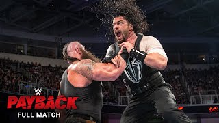 FULL MATCH: Roman Reigns vs. Braun Strowman: WWE Payback 2017 - Download this Video in MP3, M4A, WEBM, MP4, 3GP